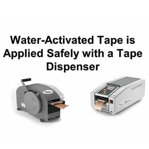 water activated tape dispenser, Better packages