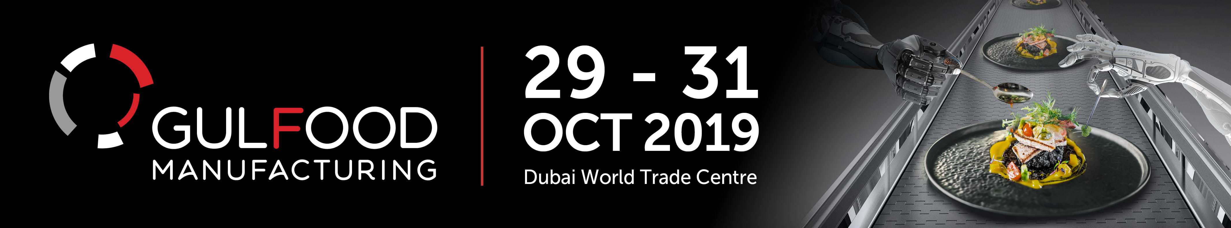 Gulfood Manufacturing, exhibition, Dubai, Al Thika Packaging, Gulfood 2019, Gulfood Manufacturing 2019